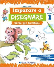 Montagneinnoir.it Imparare a disegnare. Corso per bambini. Vol. 1 Image