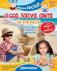 Leggo, scrivo, conto in vacanza (6-7 anni) - Puggioni Monica Branda Daniela Binelli Cinzia - wuz.it