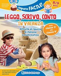 Leggo, scrivo, conto in vacanza (8-9 anni) - Puggioni Monica Branda Daniela Binelli Cinzia - wuz.it