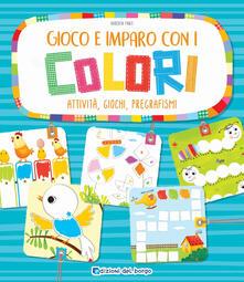 Gioco e imparo con i colori. Attività, giochi, pregrafismi.pdf