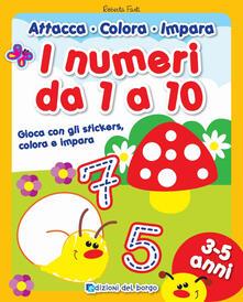 Milanospringparade.it I numeri da 1 a 10. Gioca con gli stickers, colora e impara. Con adesivi Image