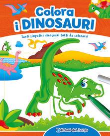 Grandtoureventi.it Colora i dinosauri. Ediz. a colori. Con gadget Image
