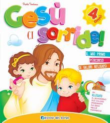 Gesù ci sorride. 4 anni - Paola Fontana - copertina