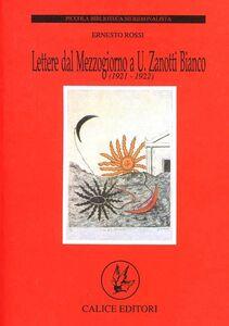 Lettere dal Mezzogiorno a U. Zanotti Bianco (1921-1922)