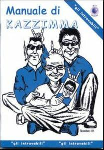 Manuale di Kazzimma