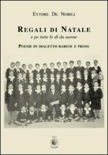 Regali di Natale e pe tutte le dì du uanne - Ettore De Nobili - copertina