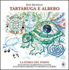 Tartaruga e Albero - José Argüelles - copertina