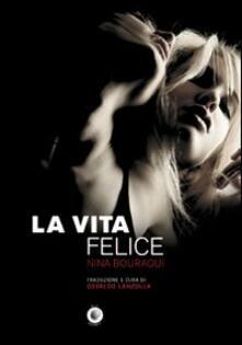 La vita felice - Nina Bouraoui - copertina