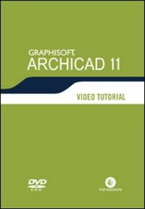 Archicad 11. Video tutorial. DVD-ROM
