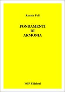 Fondamenti di armonia - Renata Poli - copertina