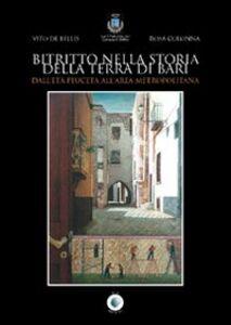 Bitritto nella storia della Terra di Bari. Dall'età peuceta all'area metropolitana