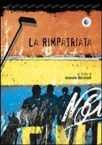 La rimpatriata - Antonello Marchitelli - copertina