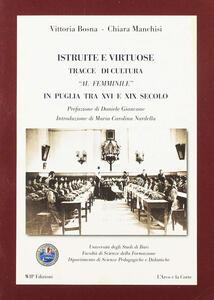 Istruite e virtuose. Tracce di cultura al femminile in Puglia tra XVI e XIX secolo