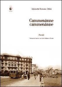 Cammenànne cammenànne - Antonella Romano Altini - copertina