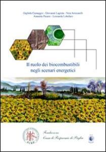 Il ruolo dei biocombustibili negli scenari energetici