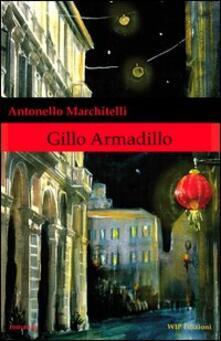 Gillo Armadillo - Antonello Marchitelli - copertina