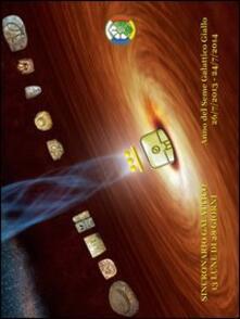 Sincronario galattico 13 lune di 28 giorni 2013-2014 - copertina