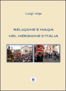Religione e magia nel meridione d'Italia