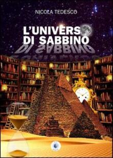 L' universo di Sabbino - Nicola Tedesco - copertina