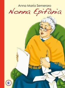 Nonna Epifània - Anna M. Semeraro - copertina