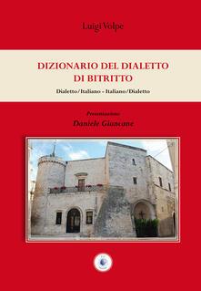Dizionario del dialetto di Bitritto - Luigi Volpe - copertina