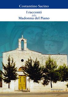 I racconti della Madonna del Piano - Costantino Sacino - copertina