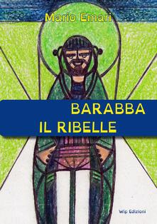 Barabba il ribelle - Mario Emari - copertina