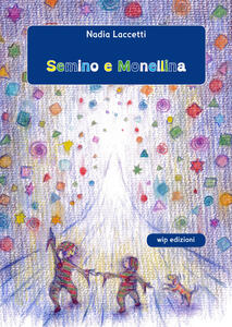 Semino e Monellina - Nadia Laccetti - copertina