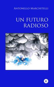 Un futuro radioso