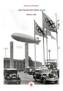 Radiospeed.it Deutschland über alles, Berlino 1936 Image