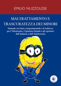 Maltrattamento e trascuratezza dei minori - Emilio Nuzzolese - copertina