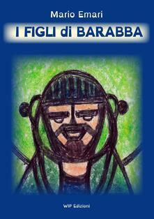 I figli di Barabba - Mario Emari - copertina