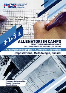 Allenatori in campo. Area psicopedagogica - Francesca Barbanera,Claudio Passantino,Antonio Giunto - copertina