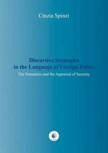 Discursive strategies in the language of foreign policy