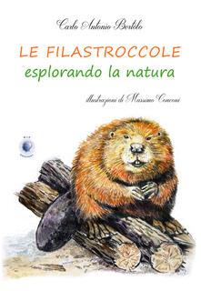 Le filastroccole esplorando la natura - Carlo Antonio Bertolo - copertina