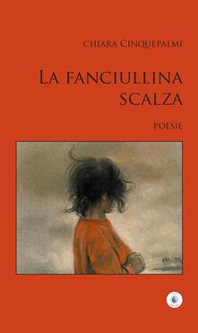 La fanciullina scalza - Chiara Cinquepalmi - copertina