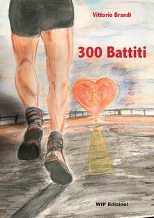 300 battiti - Vittorio Brandi - copertina