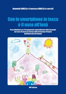 Con lo smartphone in tasca e il naso all'insù - Francesca Rinella,Antonella Rinella - copertina