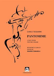 Pantomime a due violini-For two violins - Sharon Tomaselli,Carlo Tessarini - ebook