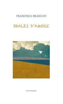 Sbalzi d'amore - Francesca Brancati - copertina