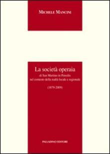 La società operaia di San Martino in Pensilis nel contesto della realtà locale e regionale - Michele Mancini - copertina