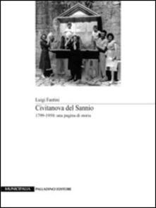 Civitanova del Sannio 1799-1950. Una pagina di storia - Luigi Fantini - copertina