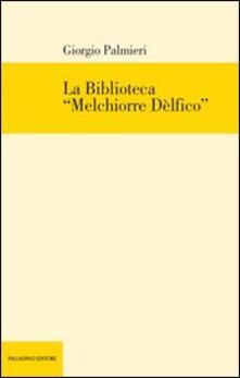 La Biblioteca «Melchiorre Delfico».pdf
