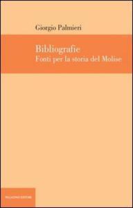Bibliografie. Fonti per la storia del Molise