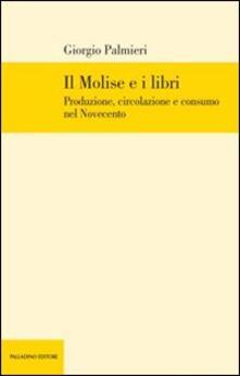 Lpgcsostenible.es Il Molise e i libri. Produzione, circolazione e consumo nel Novecento Image