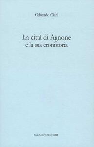 La città di Agnone e la sua cronistoria