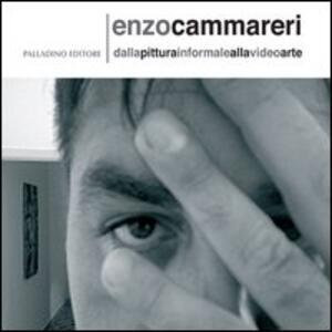 Enzo Cammareri. Dalla pittura informale alla video arte. Ediz. italiana e inglese
