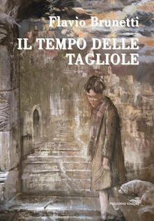 Il tempo delle tagliole - Flavio Brunetti - copertina