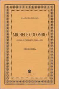Michele Colombo. Campo di Pietra 1747-Parma 1838