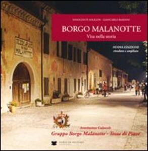 Borgo Malanotte. Vita nella storia